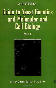 Cover image for Guide to Yeast Genetics and Molecular and Cell Biology, Part B