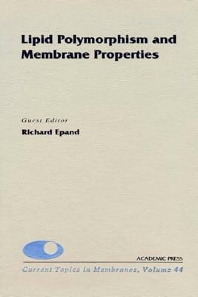 Lipid Polymorphism and Membrane Properties, 1st Edition,Douglas Fambrough,Dale Benos,Richard Epand,ISBN9780080585154