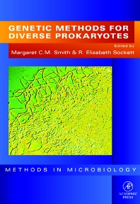 Genetic Methods for Diverse Prokaryotes, 1st Edition,Margaret Smith,Elizabeth Sockett,ISBN9780080860589