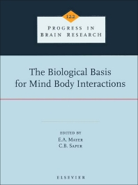 The Biological Basis for Mind Body Interactions, 1st Edition,E.A. Mayer,C.B. Saper,ISBN9780080862477