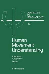 Human Movement Understanding, 1st Edition,P. Morasso,V. Tagliasco,ISBN9780080866871