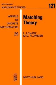 Matching Theory, 1st Edition,M.D. Plummer,L. Lovász,ISBN9780080872322