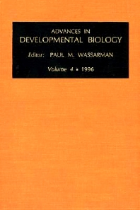 Advances in Developmental Biology, Volume 4a, 1st Edition,Paul Wassarman,ISBN9780080876801