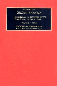 Myocardial Preservation and Cellular Adaptation, 1st Edition,D.K. Das,ISBN9780080877235