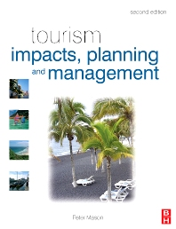 Tourism Impacts, Planning and Management - 2nd Edition - ISBN: 9780750684927