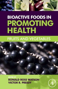 Bioactive Foods in Promoting Health, 1st Edition,Ronald Ross Watson,Victor Preedy,ISBN9780080877877