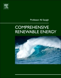 Comprehensive Renewable Energy, 1st Edition,Ali Sayigh,ISBN9780080878720