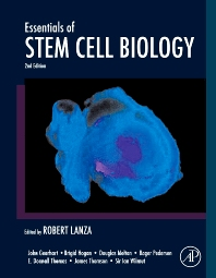 Essentials of Stem Cell Biology, 2nd Edition,Robert Lanza,John Gearhart,Brigid Hogan,Douglas Melton,Roger Pedersen,E. Donnall Thomas,James Thomson,Ian Wilmut,ISBN9780080884974