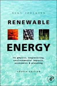 Renewable Energy, 4th Edition,Bent Sørensen,ISBN9780080890661