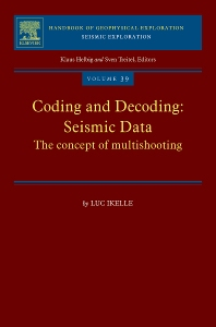 Coding and Decoding: Seismic Data, 1st Edition,Luc Ikelle,ISBN9780080914459