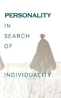 Personality in Search of Individuality - 1st Edition - ISBN: 9780121348458, 9780080917078