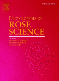 Encyclopedia of Rose Science, Three-Volume Set, 1st Edition,Thomas Debener,Serge Gudin,ISBN9780080917979
