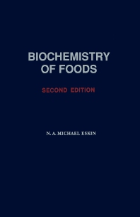 Biochemistry of Foods - 2nd Edition - ISBN: 9780080918082