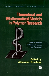 Cover image for Theoretical and Mathematical Models in Polymer Research