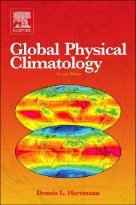 Global Physical Climatology, 2nd Edition,Dennis Hartmann,ISBN9780080918624