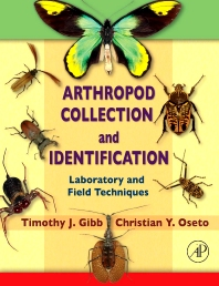 Arthropod Collection and Identification, 1st Edition,Timothy Gibb,Christian Oseto,ISBN9780080919256