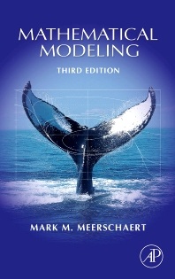 Mathematical Modeling - 3rd Edition - ISBN: 9781493300877, 9780080919522