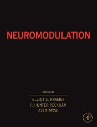 Neuromodulation, 1st Edition,Elliot Krames,P. Hunter Peckham,Ali Rezai,ISBN9780080921396