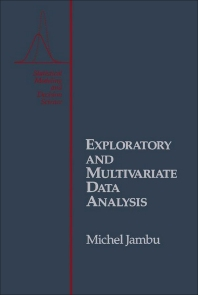 Cover image for Exploratory and Multivariate Data Analysis