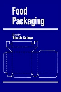 Food Packaging - 1st Edition - ISBN: 9780123935908, 9780080923956