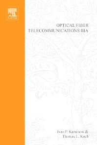 Optical Fiber Telecommunications III, 1st Edition,Thomas Koch,ISBN9780080923963