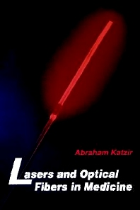 Cover image for Lasers and Optical Fibers in Medicine