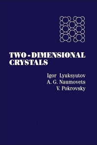 Two-Dimensional Crystals - 1st Edition - ISBN: 9780124605909, 9780080924397
