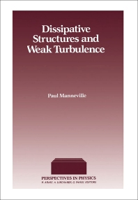 Cover image for Dissipative Structures and Weak Turbulence
