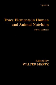 Cover image for Trace Elements in Human and Animal Nutrition