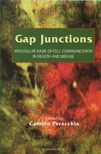 Cover image for Gap Junctions: Molecular Basis of Cell Communication in Health and Disease