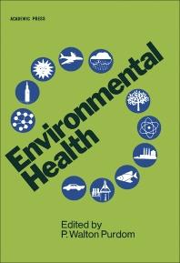 Environmental Health, 2nd Edition,P. Purdom,ISBN9780080925318