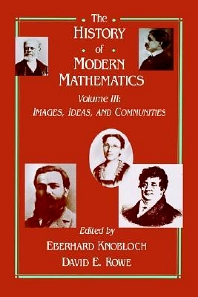 The History of Modern Mathematics - 3rd Edition - ISBN: 9780125996631, 9780080925479