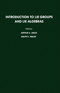 Introduction to Lie Groups and Lie Algebra, 51 - 1st Edition - ISBN: 9780126145519, 9780080925509