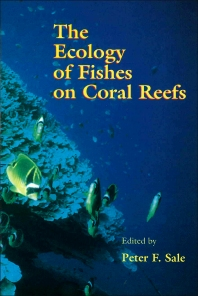Cover image for The Ecology of Fishes on Coral Reefs