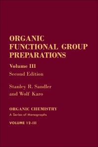 Organic Functional Group Preparations - 2nd Edition - ISBN: 9780126186031, 9780080925585