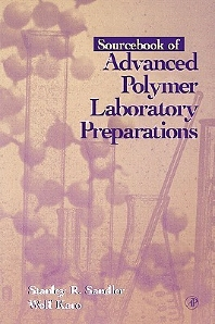 Sourcebook of Advanced Polymer Laboratory Preparations - 1st Edition - ISBN: 9780126186055, 9780080925592