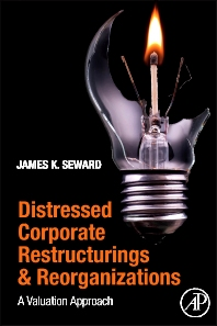 Distressed Corporate Restructurings and Reorganizations