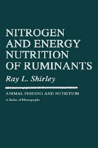 Cover image for Nitrogen and Energy Nutrition of Ruminants