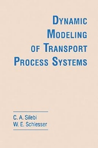 Dynamic Modeling of Transport Process Systems - 1st Edition - ISBN: 9780126434200, 9780080925820