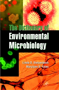 The Dictionary of Environmental Microbiology - 1st Edition - ISBN: 9780126680003, 9780080926087