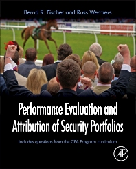 Performance Evaluation and Attribution of Security Portfolios - 1st Edition - ISBN: 9780127444833, 9780080926520