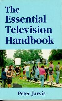 The Essential Television Handbook