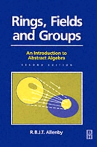 Cover image for Rings, Fields and Groups