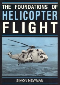 Cover image for Foundations of Helicopter Flight