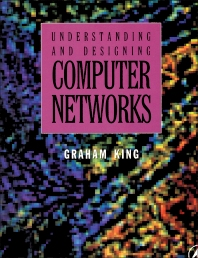 Cover image for Understanding and Designing Computer Networks