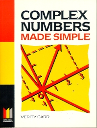 Complex Numbers Made Simple, 1st Edition,Verity Carr,ISBN9780080938448