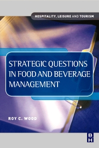 Strategic Questions in Food and Beverage Management - 1st Edition - ISBN: 9780750644808