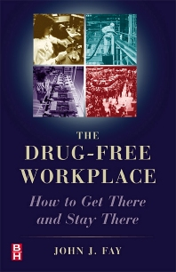Cover image for The Drug Free Workplace