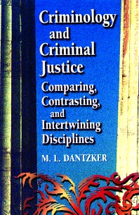 Criminology and Criminal Justice - 1st Edition - ISBN: 9780750697316, 9780080943695