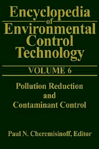 Cover image for Encyclopedia of Environmental Control Technology: Volume 6